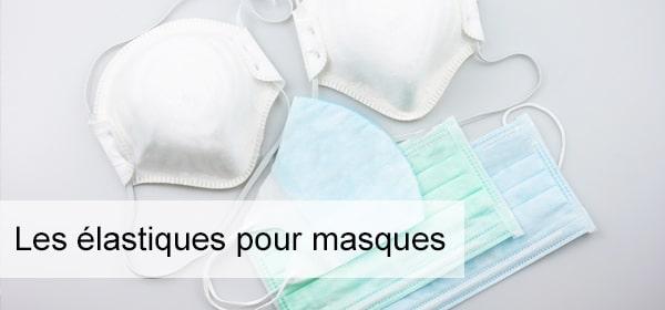 élastiques pour masques respiratoire